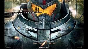 Pacific Rim Original Score 02 - Gipsy Danger by Ramin ...