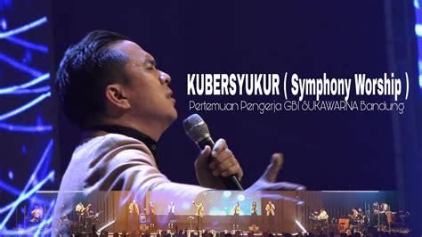 Kubersyukur ( Symphony Worship )