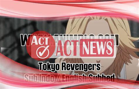 Auto proxy prefer sub auto lights default playback autoload. Rilis Link Tokyo Revengers Episode 11 Sub Indo Streaming ...
