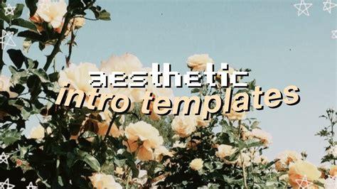 aesthetic intro templates   text youtube