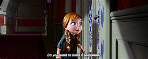 Frozen (2013). Do you want to build a snowman? | adoredee