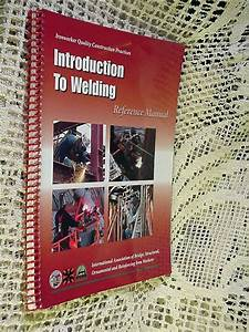 Book Ironworker Quality Practices Introduction To Welding