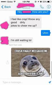 Crush Asks For a Dirty Joke