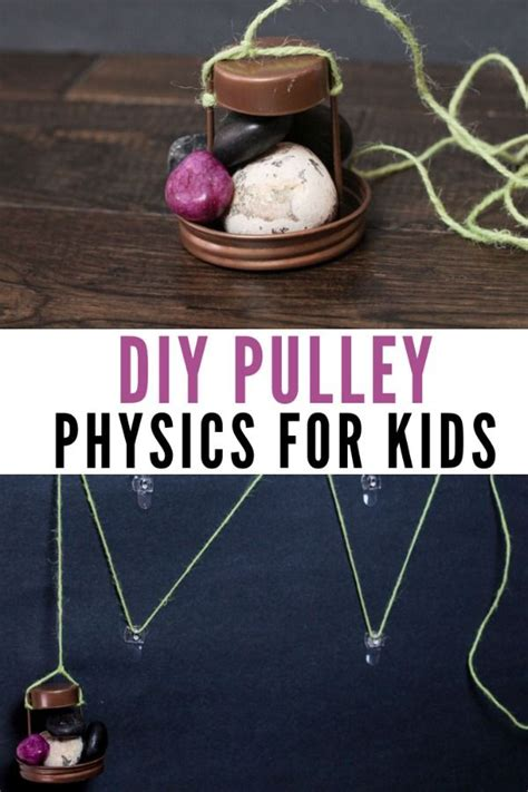 diy pulley physics  kids stem projects  kids