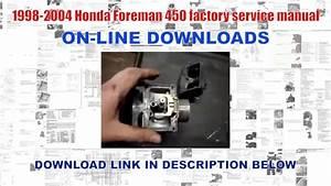 1998-2004 Honda Foreman 450 Factory Service Manual