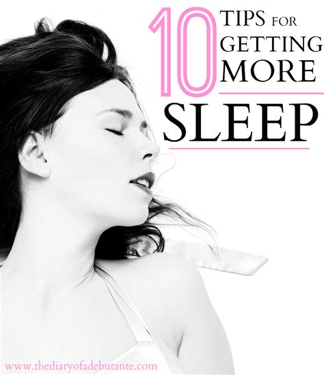 10 Helpful Tips For Getting More Sleep  Diary Of A Debutante