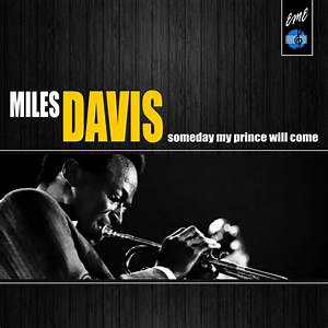 Someday My Prince Will Come by Miles Davis on MP3, WAV ...