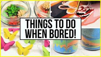 things to do when you 39 re bored at home during summer holidays what to do when bored part 3