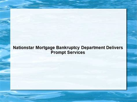 Nationstar Mortgage Bankruptcy Department Delivers Prompt. How Much Does A Phone Plan Cost. Basement Wall Thickness Simple Computer Games. Best Small Business Internet Security. Air Force Network Operations Center. Child Support Emancipation Austin Bail Bond. Toll Free Number Finder Voip Codec Comparison. Best Used Mercedes To Buy Computer Help Desks. Nitroglycerin Tablets Online