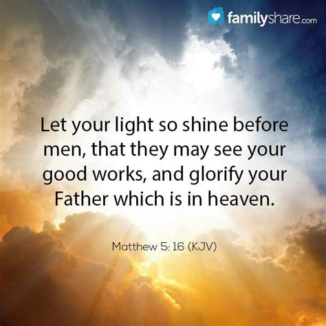 Let Your Light So Shine Kjv by 82 Best Bible Verses Spiritual Quotes Images On