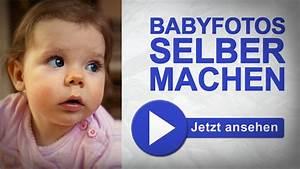 Selber Videos Machen : babyfotos selber machen fotografieren lernen youtube ~ Watch28wear.com Haus und Dekorationen