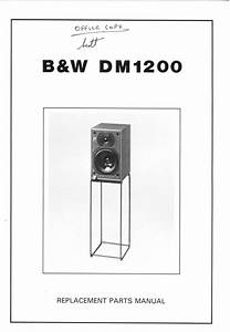 B U0026w Dm-1200 Bowers  U0026 Wilkins   Service Manual