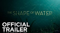 THE SHAPE OF WATER   Official Trailer   FOX Searchlight ...