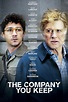 The Company You Keep(2013) - Rotten Tomatoes