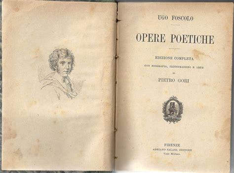 Sepolcri Foscolo Testo - poesie liriche opere poetiche di ugo foscolo