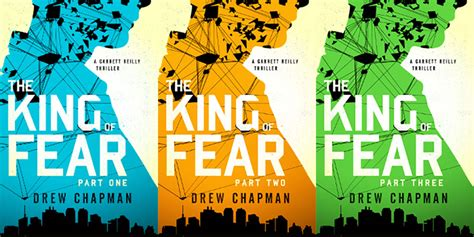 drew chapman author of the king of fear for a living