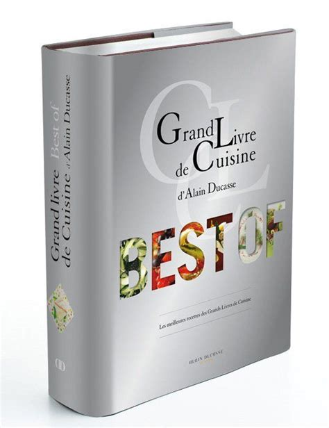 grand livre de cuisine d alain ducasse desserts et patisseries pdf l fr df la librairie