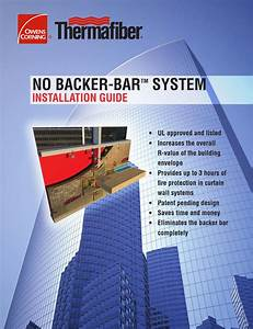 No Backer Bar Installation Guide By Thermafiber