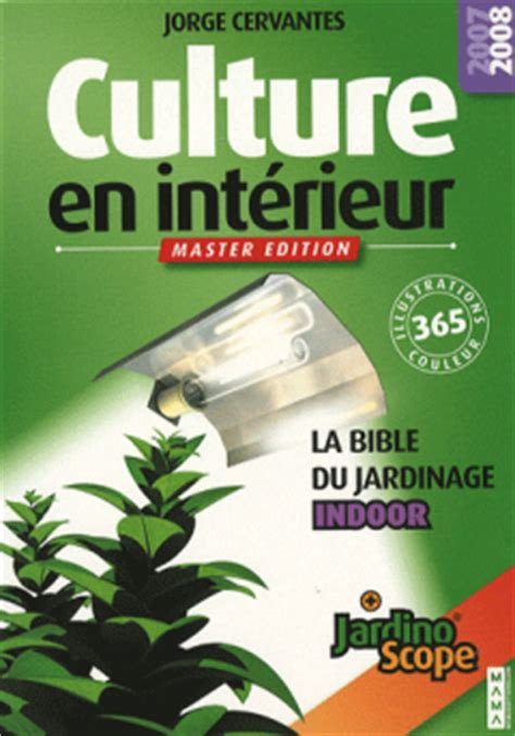 culture en interieur pdf t 233 l 233 charger culture en int 233 rieur la bible du jardinier indoor pdf
