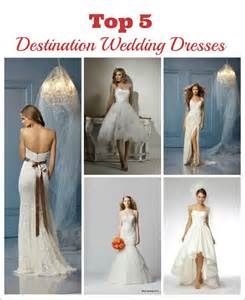 best destination weddings best destination wedding dresses destination wedding details