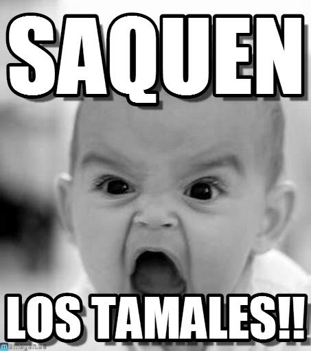 Memes Tamales - memes tamales 28 images 25 best ideas about memes mexicanos on pinterest vendo tamales