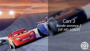 Bande Annonce Cars 3 : cars 3 bande annonce 2 vf hd 1080p youtube ~ Medecine-chirurgie-esthetiques.com Avis de Voitures