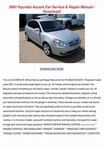 2007 Hyundai Accent Car Service Repair Manual By