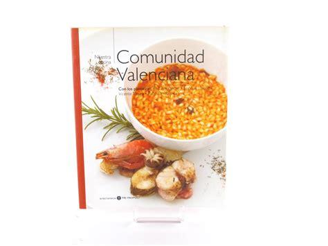 libro de cocina nuestra cocina comunidad valenciana  segunda mano gijon
