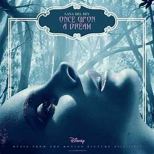 Lana Del Rey covers 'Once Upon a Dream' for 'Maleficent ...