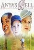 Anya's Bell (1999) - Tom McLoughlin   Synopsis ...