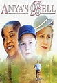 Anya's Bell (1999) - Tom McLoughlin | Synopsis ...