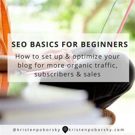 Seo Basics How Set Optimize Your Blog Kristen