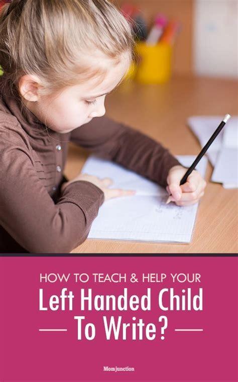 how to teach a left handed child to write children 562 | 5c570f88922cc41efd16b5e5e0a67eb7