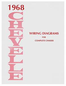 Chevelle Wiring Diagram Manuals Fits 1968 Chevelle   Opgi Com