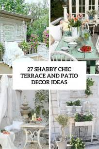 shabby chic porch decor 27 shabby chic terrace and patio d 233 cor ideas shelterness