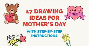17 Drawing Ideas for Mother's Day (with Step by Step ...