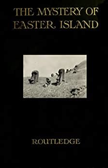 Amazon com: The Mystery of Easter Island: The Story of an
