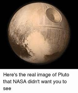 Here's the Real Image of Pluto That NASA Didn't Want You ...