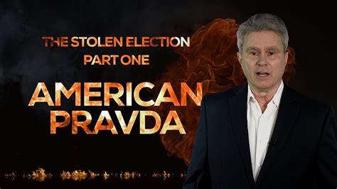VIDEO: The Stolen Election - American Pravda - Dr. Rich Swier