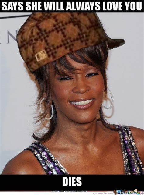 Whitney Houston Memes - whitney houston memes best collection of funny whitney houston pictures