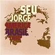Seu Jorge – Burguesinha Lyrics | Genius Lyrics