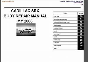 Cadillac Srx Body Repair Manual 2008