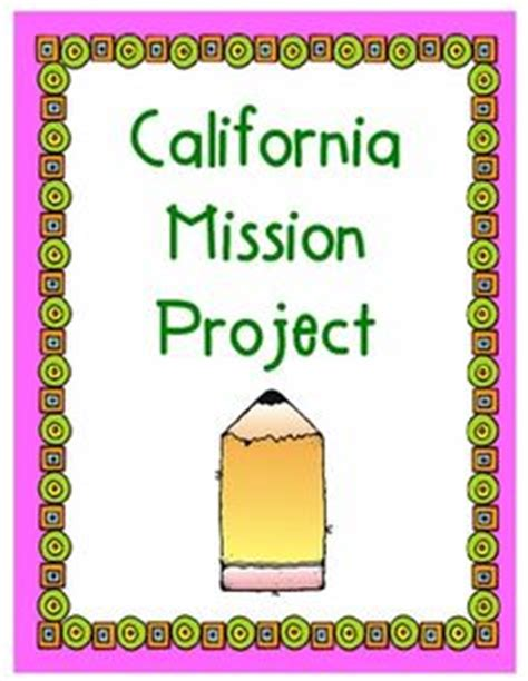 4th grade mission project template 1000 images about mission project on california missions projects and rubrics