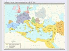 The Eastern Roman Empire AD 527 565 Vivid Maps