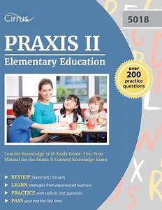 How To Pass Praxis Ii Elementary Content Knowledge
