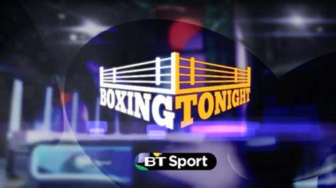 Boxing Fight Card Tonight Bt Sport - ImageFootball