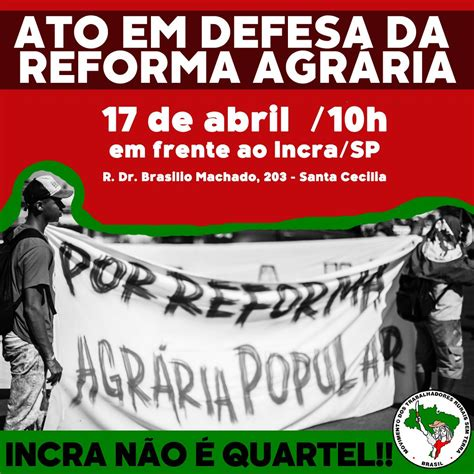 MST realiza ato em defesa da reforma Agrária em São Paulo ...