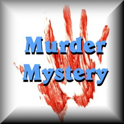 murder mystery murder mystery quotes quotesgram