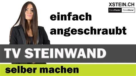 Steinwand Selber Machen by Xstein Panelpiedra Tv Steinwand Selber Machen So Easy