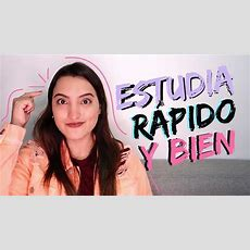CÓmo Estudiar Y Memorizar RÁpido Para Un Examen Y Tener Buenas Notas  Tati Uribe Youtube